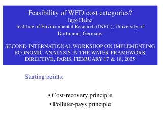 Starting points:  Cost-recovery principle  Polluter-pays principle