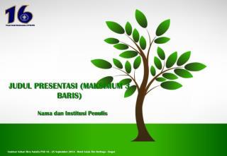 JUDUL PRESENTASI (MAKSIMUM 3 BARIS)