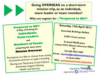 Prepared to GO?! A Day of Training for Individuals,  Team Leaders and Members of Teams