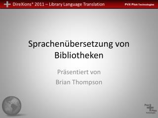 Sprachenübersetzung von Bibliotheken
