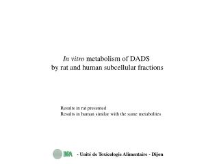 In vitro  metabolism of DADS  by rat and human subcellular fractions