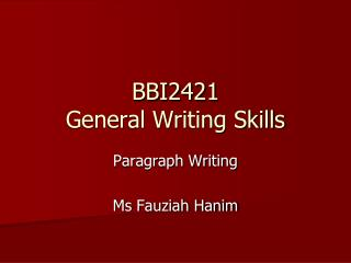 BBI2421 General Writing Skills