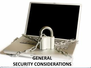 General security considerations