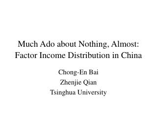 Much Ado about Nothing, Almost: Factor Income Distribution in China
