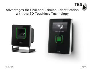 Advantages for Civil and Criminal Identification with the 3D Touchless Technology