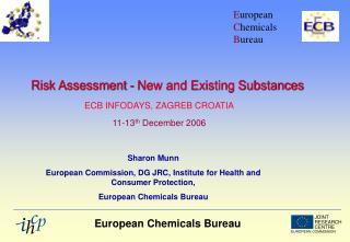 Risk Assessment - New and Existing Substances
