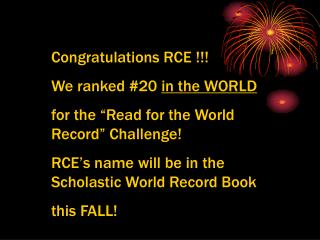 """Congratulations RCE !!! We ranked #20  in the WORLD for the """"Read for the World Record"""" Challenge!"""