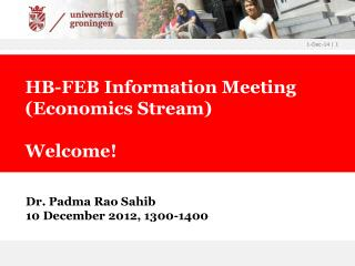 Dr. Padma Rao Sahib  10 December 2012, 1300-1400