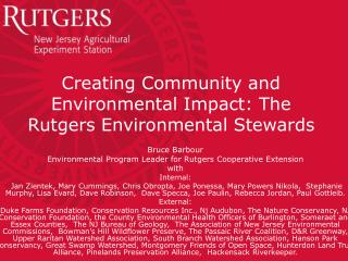Creating Community and Environmental Impact: The Rutgers Environmental Stewards