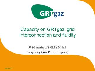 Capacity on GRTgaz' grid Interconnection and fluidity