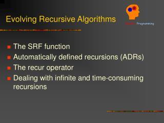 Evolving Recursive Algorithms