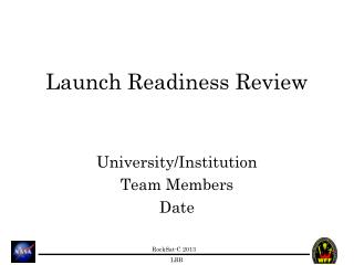 Launch Readiness Review