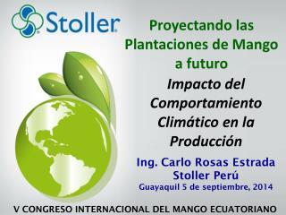 Impacto del  Comportamiento Climático  en la  Producción