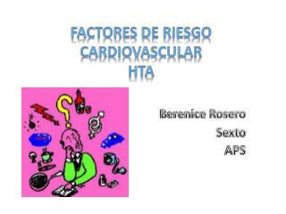Factores de Riesgo  C ardiovascular  HTA
