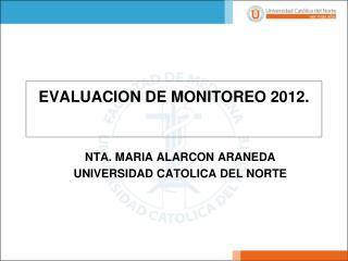 EVALUACION DE MONITOREO 2012.