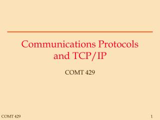 Communications Protocols and TCP/IP
