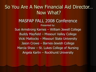 So You Are A New Financial Aid Director  Now What