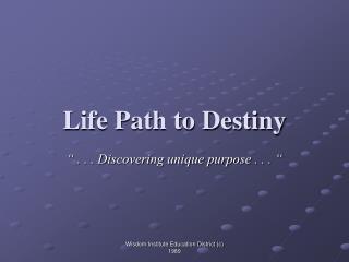 Life Path to Destiny