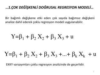 �1. �OK  DE???KENL? DO?RUSAL  REGRESYON MODEL? �