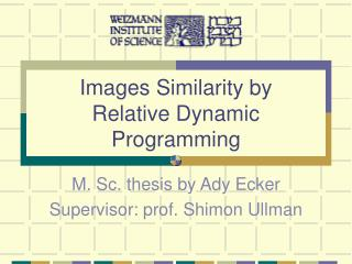 Images Similarity by  Relative Dynamic Programming