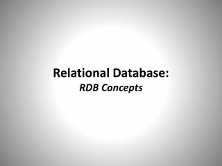 Relational Database: RDB Concepts