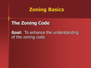 Zoning Basics