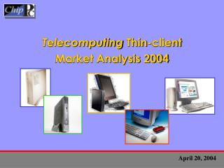 Telecomputing  Thin-client  Market Analysis 2004