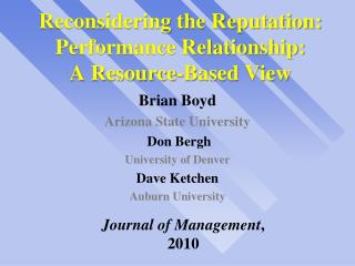 Reconsidering the Reputation: Performance Relationship:  A Resource-Based View