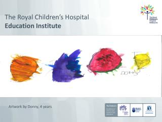 The Royal Children's Hospital Education Institute
