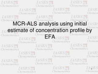 MCR-ALS analysis using initial estimate of concentration profile by EFA