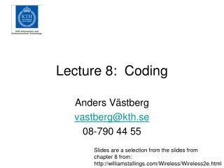 Lecture 8:  Coding