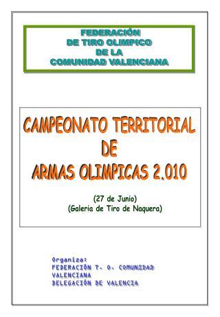 FEDERACI�N  DE TIRO OLIMPICO DE LA COMUNIDAD VALENCIANA