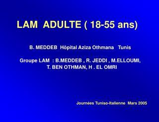 LAM  ADULTE ( 18-55 ans)