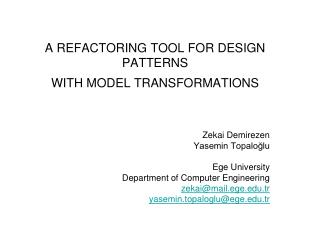 A REFACTORING TOOL FOR DESIGN PATTERNS  WITH MODEL TRANSFORMATIONS