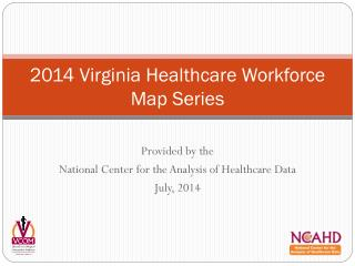 2014 Virginia Healthcare Workforce Map Series