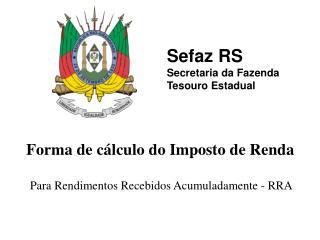 Sefaz RS Secretaria da Fazenda Tesouro Estadual