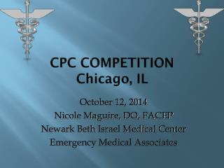 CPC COMPETITION Chicago, IL