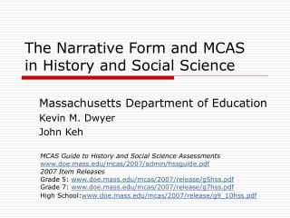 The Narrative Form and MCAS  in History and Social Science