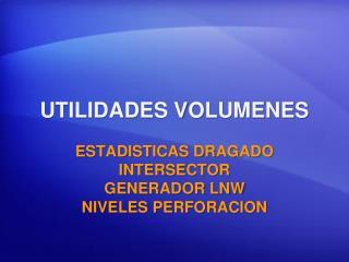 UTILIDADES VOLUMENES
