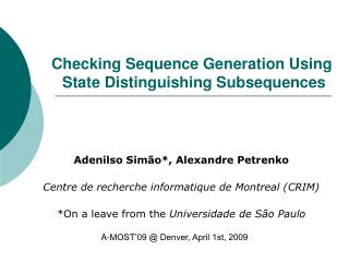 Checking Sequence Generation Using  State Distinguishing Subsequences