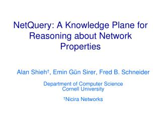 NetQuery: A Knowledge Plane for Reasoning about Network Properties