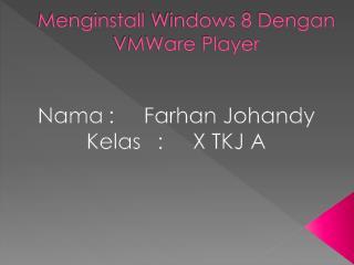 Menginstall  Windows 8  Dengan VMWare  Player