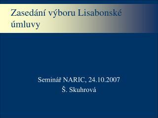 Zasedání výboru Lisabonské úmluvy