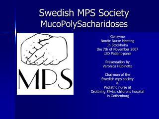 Swedish MPS Society MucoPolySacharidoses