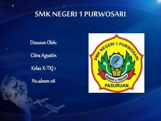 SMK NEGERI 1 PURWOSARI