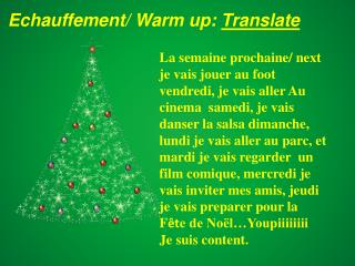 Echauffement/ Warm up:  Translate
