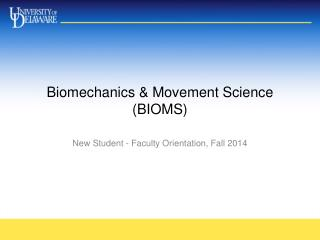 Biomechanics & Movement Science (BIOMS)