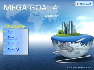 MEGA GOAL 4