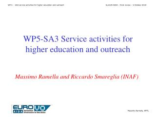 WP5-SA3  Service activities for higher education and outreach