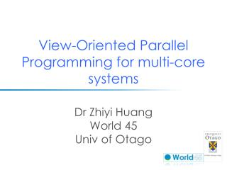View-Oriented Parallel Programming for multi-core systems
